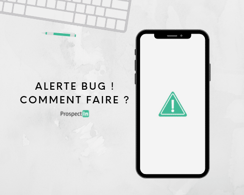 bug prospectin comment faire