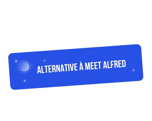 Quelle alternative pour Meet Alfred ?