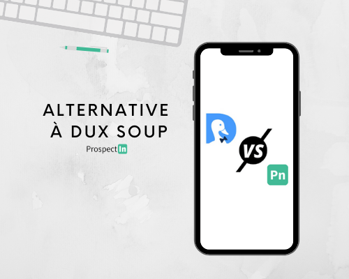 la meilleure alternative à dux-soup