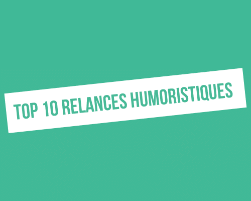 top 10 relances humoristiques pour linkedin