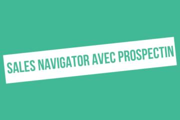 Comment faire pour utiliser un seul compte Sales Navigator pour plusieurs comptes ProspectIn ?
