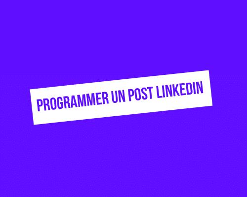 Comment programmer un post sur LinkedIn ?