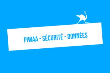 Comment fonctionne Piwaa ? Sécurité et données