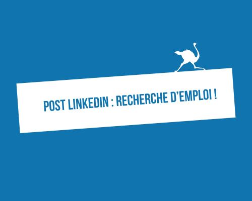 Faire un post LinkedIn pour une recherche d'emploi