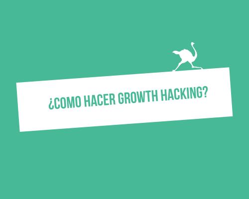 como hacer growth hacking