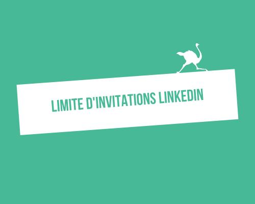 Vous avez atteint la limite d'invitations hebdomadaire LinkedIn : la solution