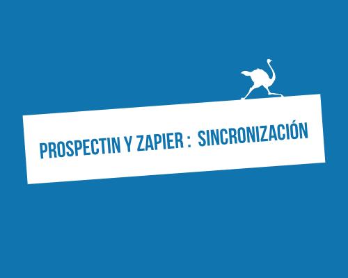 prospectin-zapier-sincronizacion