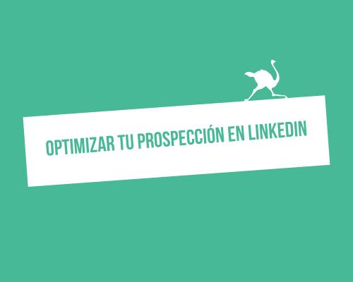 optimizar-prospeccion-linkedin