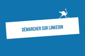 Comment démarcher sur LinkedIn ? 20 messages de prospection
