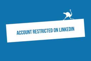 Account Restricted on LinkedIn: Why & Solutions