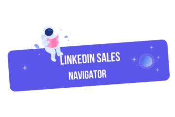 linkedin sales navigator guide complet