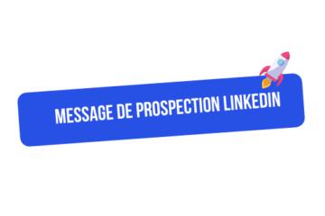message prospection linkedin